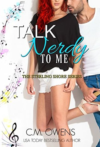 Talk-Nerdy-To-Me-The-Sterling-Shore-Series-Book-12-CM-Owens