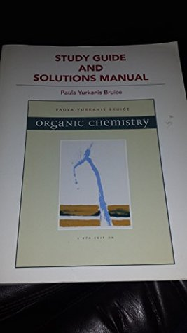 Study Guide and Solutions Manual for Organic Chemistry (Custom Edition for the University of North Carolina at Chapel Hill)