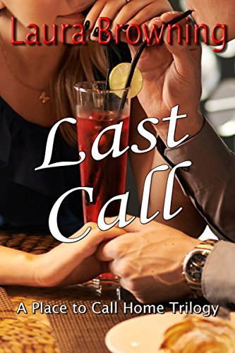 Last Call (A Place to Call Home Book 3)