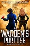A Warden's Purpose by Jeffrey L. Kohanek