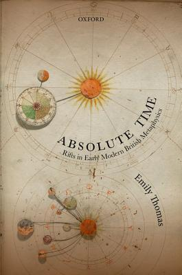 Absolute Time: Rifts in Early Modern British Metaphysics