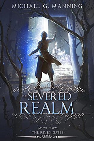 The Severed Realm (The Riven Gates, #2)