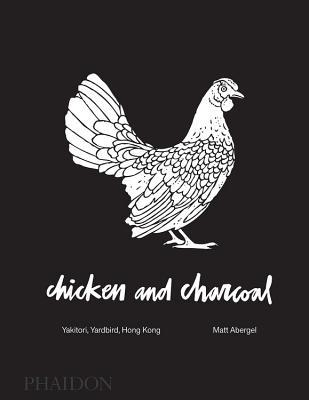 Yardbird: Yakitori: Chicken on Charcoal par Matt Abergel, Jason Lang