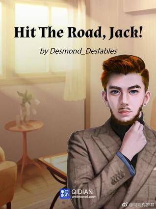 Hit The Road, Jack! (Hit The Road, Jack!, #1)