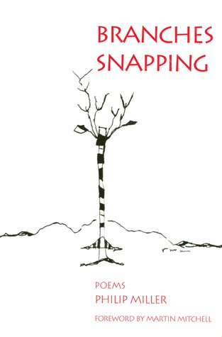 Branches Snapping by Philip   Miller