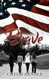 Brave (The Sisterhood Series Book 1)
