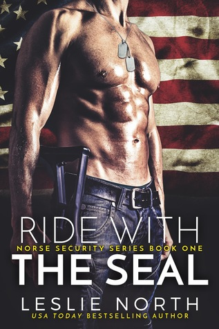 Ride with the SEAL by Leslie North