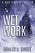 Wet Work by Donald J. Bingle
