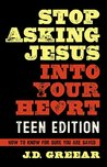 Stop Asking Jesus...