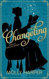 Changeling (Sorcery and Society, #1)