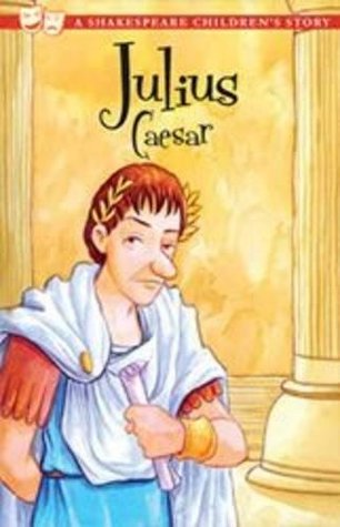Julius Caesar (20 Shakespeare Children's Stories)