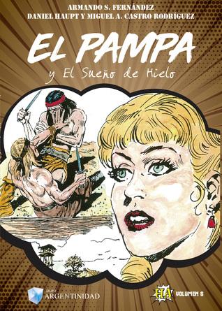 El Pampa y el sueño de hielo (Colección HA, #7)