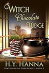 Witch Chocolate Fudge by H.Y. Hanna