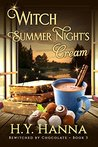 Witch Summer Night's Cream by H.Y. Hanna