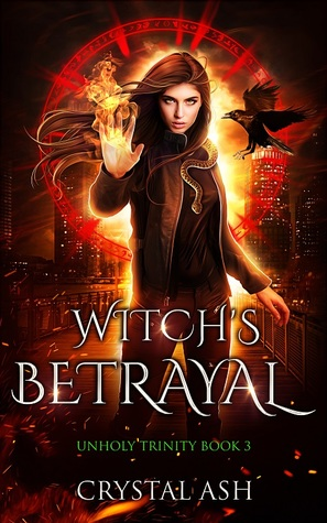Witch's Betrayal by Crystal Ash