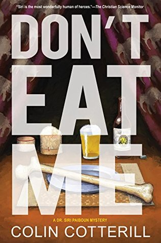 Don't Eat Me (Dr. Siri Paiboun #13)