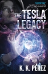 The Tesla Legacy by K.K. Pérez
