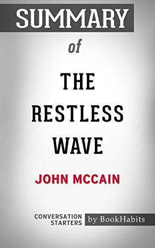 Summary of The Restless Wave: Good Times, Just Causes, Great Fights, and Other Appreciations: Conversation Starters