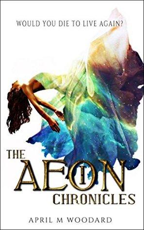 The Aeon Chronicles: (Book 1) A Sci-Fi Fantasy Romance Series