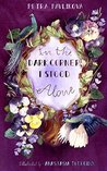 In the Dark Corner, I Stood Alone by Petra Pavlikova