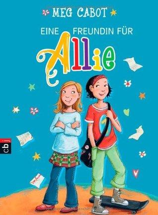 Eine Freundin für Allie (Allie Finkle's Rules for Girls, #2)