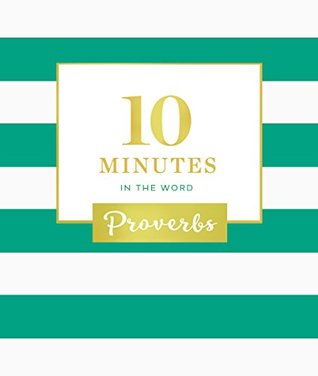 10 Minutes in the Word by Anonymous