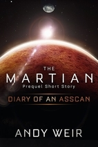 Diary of an AssCan (The Martian, #0.5)