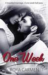 One Week (One Week Series, #1)