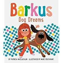 Barkus Dog Dreams by Patricia MacLachlan