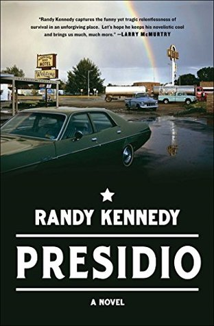 Presidio by Randy Kennedy