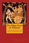 The Many Faces of Mimesis: Selected Essays from the 2017 Symposium on the Hellenic Heritage of Western Greece (The Heritage of Western Greece) (Volume 3)