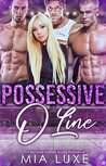 Possessive O Line: A Reverse Harem Sports Romance (O Line RH Book 2)