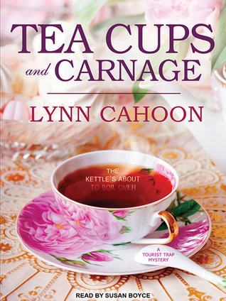 Tea Cups and Carnage (A Tourist Trap Mystery, #7) (Audiobook)