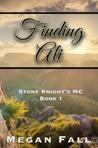 Finding Ali (Stone Knight's MC #1)