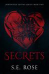 Download ebook Secrets (Portentous Destiny Series, #2) by S.E. Rose