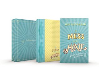 Of Mess and Moxie Collector's Set