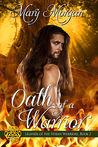 Oath of a Warrior (Legends of the Fenian Warriors, # 2)