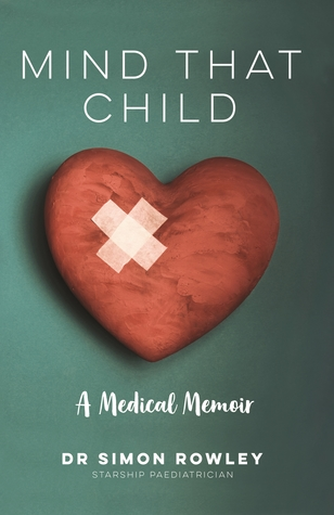Mind That Child: A Medical Memoir