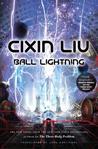 Ball Lightning by Liu Cixin