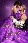 His Wicked Secret (League of Rogues #8)