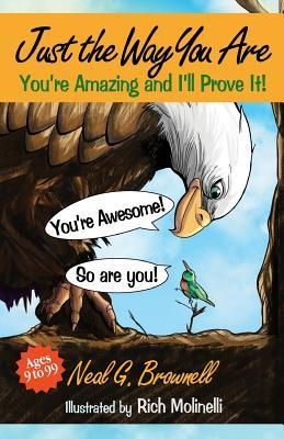 Just the Way You Are: You're Amazing and I'll Prove It!