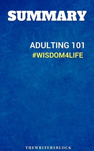 Summary: Adulting 101#Wisdom4Life