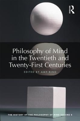 Philosophy of Mind in the Twentieth and Twenty-First Centuries