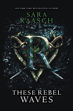 These Rebel Waves (Stream Raiders, #1)