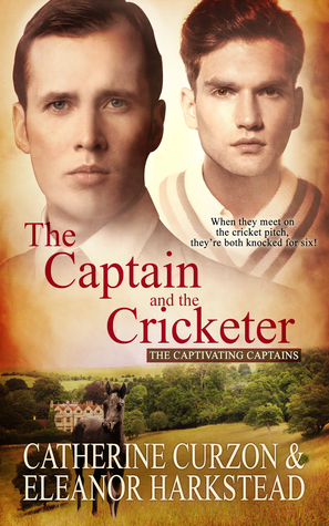 The Captain and the Cricketer by Catherine Curzon