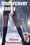 Undercover Nanny (Phoenix, Ltd. #3)