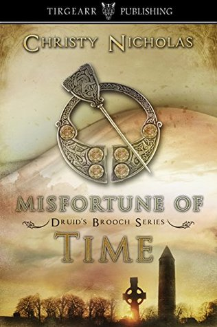 Misfortune of Time (Druid's Brooch #6)