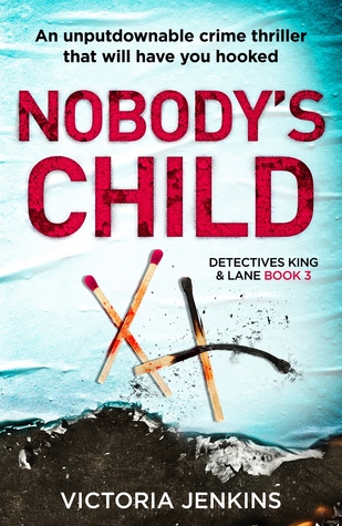 Nobody's Child (Detectives King and Lane, #3)