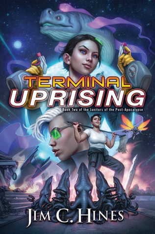 Terminal Uprising  (Janitors of the Post-Apocalypse, #2)