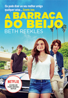A Barraca do Beijo by Beth Reekles